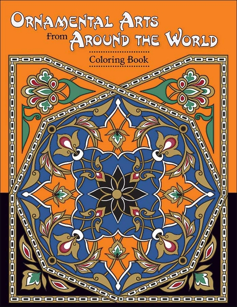 Ornamental arts from around the world coloring book for Art from around the world